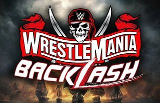 WrestleMania Backlash will take place on Sunday 16th May 2021