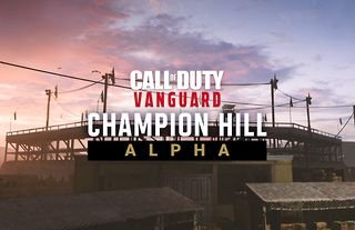 Champion Hill is the title for Call of Duty Vanguard's Alpha test.